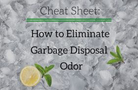 How to Eliminate Garbage Disposal Odor