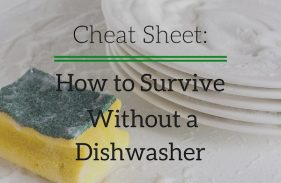 No Dishwasher? No Problem! Tips to Survive Without a Dishwasher