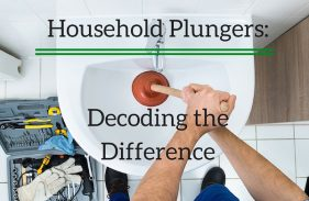 Household Plungers: Decoding the Difference