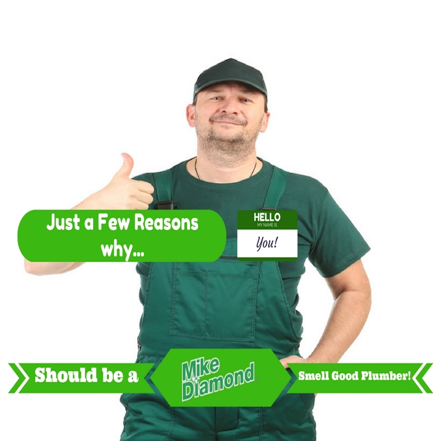 "Man in green uniform giving thumbs up. Title reads ""Just a few reasons why you should be a Mike Diamond Smell Good plumber"""