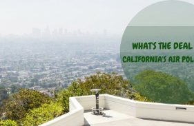 All About California's Air Hazards