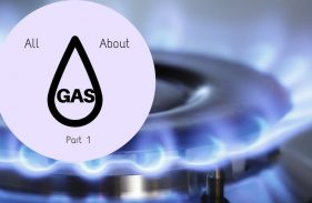 Everything You Should Know About Your Natural Gas – Part 1