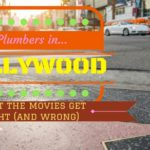 """Hollywood star walk """"Plumbers in Hollywood: What the Movies Get Right (and Wrong!)"""""""