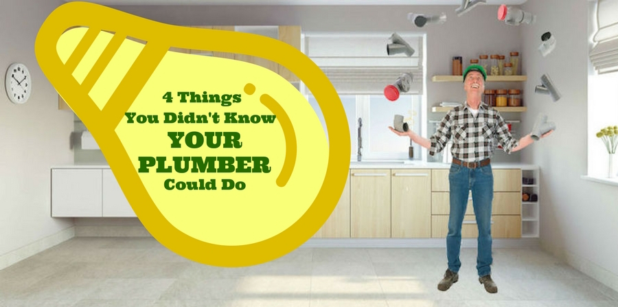 4 Things You Didn't Know Your Plumber Could Do