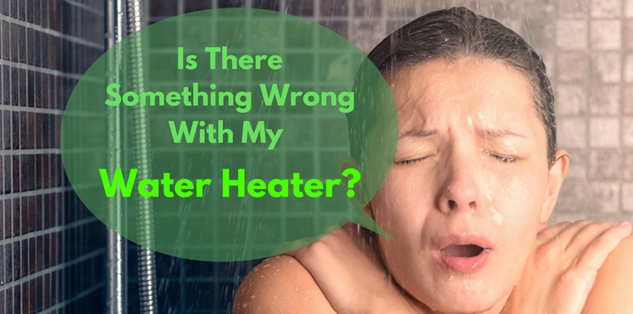 Is There Something Wrong With My Water Heater Mike Diamond