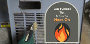 Gas furnace maintenance tips