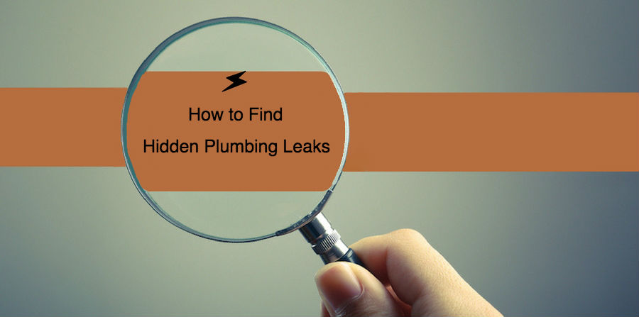 How To Find Hidden Leaks In Your Home