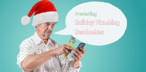 How to Avoid Holiday Plumbing Headaches