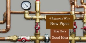 Why New Pipes Might Be a Good Idea This New Year