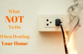 5 Things You Shouldn't Do When Heating Your House