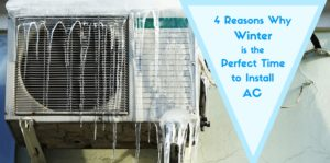 why winter is the perfect time for AC installation