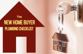 New Home Buyer Plumbing Checklist