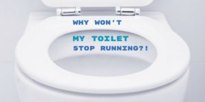 Why is my toilet running?